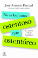 (PE) NO ES LO MISMO OSTENTOSO QUE OSTENTOREO JOSE ANTONIO PASCUAL