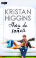 HORA DE SOÑAR KRISTAN HIGGINS