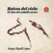 RAICES DEL CIELO. EL CLAN DEL CABALLO OVERO (EBOOK) SERGIO RIPOLL LOPEZ