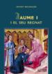 JAUME I I EL SEU REGNAT (PDF) (EBOOK) ERNEST BELENGUER