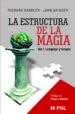LA ESTRUCTURA DE LA MAGIA (V.1): LENGUAJE Y TERAPIA JOHN GRINDER RICHARD BANDLER