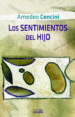 LOS SENTIMIENTOS DEL HIJO: ITINERARIO FORMATIVO EN LA VIDA CONSGR ADA AMADEO CENCINI AMEDEO CENCINI
