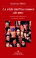 LA VIDA INSTRUCCIONES DE USO (ED. 40ª ANIVERSARIO) GEORGES PEREC