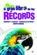 el gran libro de los records: universo y planetas, naturaleza extrema y cuerpo humano-9788466231138