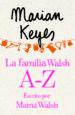 LA FAMILIA WALSH A-Z, ESCRITO POR MAMA WALSH (E-ORIGINAL) (EBOOK) MARIAN KEYES