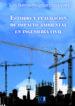 ESTUDIO Y EVALUACION DE IMPACTO AMBIENTAL EN INGENIERIA CIVIL (EBOOK) LUIS B LOPEZ VAZQUEZ