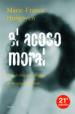 EL ACOSO MORAL: EL MALTRATO PSICOLOGICO EN LA VIDA COTIDIANA (24ª ED.) MARIE-FRANCE HIRIGOYEN