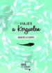 viajes a kerguelen (edicion limitada)-9788417284268