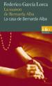 LA CASA DE BERNARD ALBA : DRAMA DE MUJERES EN LOS PUEBLOS DE ESPANA                                                          LA MAISON DE BERNARDA ALBA : DRAME DE FEMMES DANS LES VILLAGES   D ESP FEDERICO GARCIA LORCA