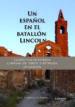 UN ESPAÑOL EN EL BATALLON LINCOLN (EBOOK) JESUS GONZALEZ DE MIGUEL