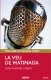 LA VEU DE MATINADA JOAN MANUEL GISBERT
