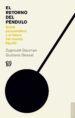 el retorno del pendulo-zygmunt bauman-gustavo dessal-9788437507088