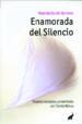 enamorada del silencio-9788493766788
