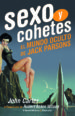 sexo y cohetes: el mundo oculto de jack parsons-9788494870798