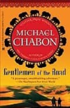 gentelmen of the road-michael chabon-9780345508508