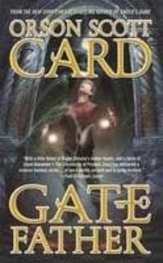 Libros gratis descargables en formato pdf. GATEFATHER de ORSON SCOTT CARD 9780765365408 en español