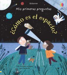 Canapacampana.it Mis Primeras Preguntas ¿Como Es El Espacio? Image