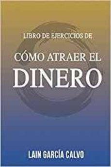 libro como atraer el dinero lain garcia calvo pdf