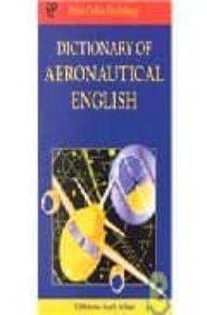 Descargar DICTIONARY OF AERONAUTICAL ENGLISH gratis pdf - leer online