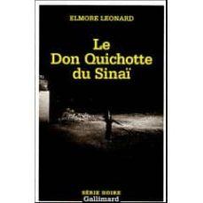 Ebook gratuito para joomla para descargar LE DON QUICHOTTE DU SINAÏ (Spanish Edition) de ELMORE LEONARD DJVU RTF