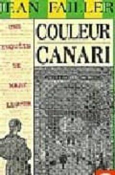 Descargar archivo ebook desde amazon COULEUR CANARI 21 9782907572408 (Spanish Edition) de JEAN FAILLER