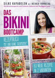 das bikini-bootcamp – rezeptbuch mit und ohne thermomix® (ebook)-silke kayadelen-heiner romberg-9783745300208