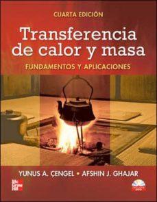 transferencia de calor y masa (4ª ed) fundamentos y aplicaciones-yunus cengel-9786071505408