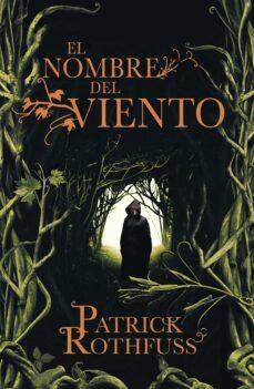 el nombre del viento (saga cronica del asesino de reyes 1)-patrick rothfuss-9788401337208