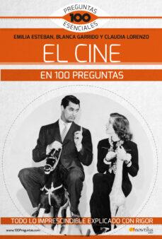 Encuentroelemadrid.es El Cine En 100 Preguntas: Todo Lo Imprescindible Explicado Con Rigor Image