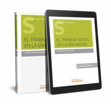 Ebooks gratis para descargar en pdf EL TRABAJO SOCIAL EN LA ERA DIGITAL en español 9788413092508