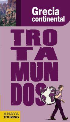 Milanostoriadiunarinascita.it Grecia Continental 2012 (Trotamundos) Image