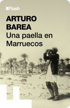 una paella en marruecos (flash relatos) (ebook)-arturo barea-9788415597308