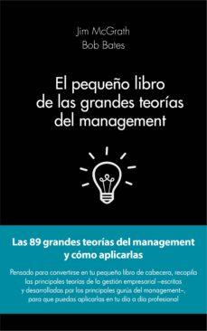 el pequeño libro de las grandes teorias del management-jim mcgrath-9788415678908