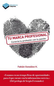 tu marca profesional (ebook)-fabian gonzalez-9788415880608