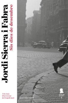 sis dies de desembre (inspector mascarell 5) (ebook)-jordi sierra i fabra-9788415961208