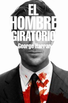Busca y descarga libros por isbn EL HOMBRE GIRATORIO in Spanish 9788416387908 de GEORGE HARRAR