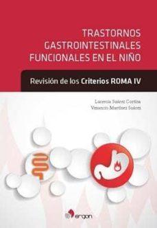 Geekmag.es Trastornos Gastrointestinales Funcionales En El Niño: Revision De Los Criterios Roma Iv(reimp.) Image