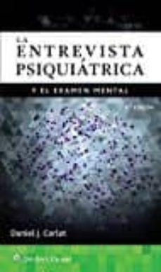 Libros en línea gratis sin descarga leer en línea LA ENTREVISTA PSIQUIATRICA Y EXAMEN MENTAL  (4ª ED.)