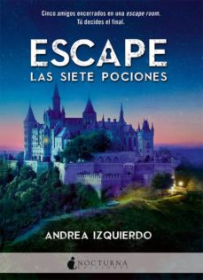 Ebooks android descarga gratuita ESCAPE: LAS SIETE POCIONES iBook RTF PDF in Spanish
