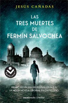 Libro gratis descargar ipod LAS TRES MUERTES DE FERMIN SALVOCHEA de JESUS CAÑADAS MOBI CHM PDB (Literatura española) 9788416859108