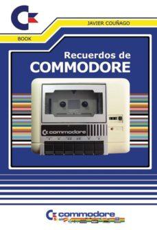 recuerdos de commodore-javier couñago-9788416961108