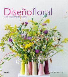 Libros descargables gratis para pc DISEÑO FLORAL (2017: ARTE E INSPIRACION FLORAL in Spanish 9788416965908 CHM