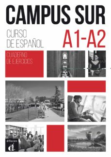 Descarga de libros de audio en línea CAMPUS SUR A1-A2 CUADERNO DE EJERCICIOS 9788417249908 in Spanish MOBI ePub FB2