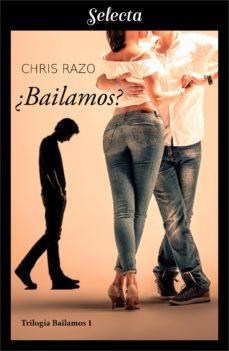 ¿bailamos? (bailamos 1) (ebook)-chris razo-9788417540708
