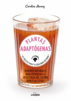 Geekmag.es Plantas Adaptogenas: 67 Recetas Para Tu Equilibrio Interior Image