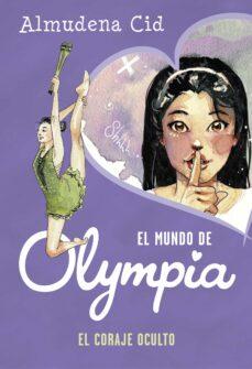 Iguanabus.es El Coraje Oculto (El Mundo De Olympia 4) Image