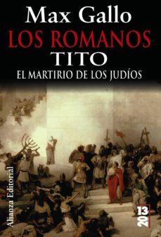 Permacultivo.es Los Romanos: Tito: El Martirio De Los Judios Image