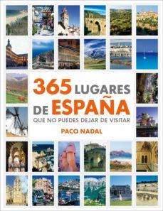 Cronouno.es 365 Lugares De España: Que No Puedes Dejar De Visitar Image