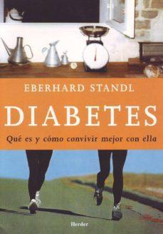 Descarga gratuita de los más vendidos. DIABETES: QUE ES Y COMO CONVIVIR MEJOR CON ELLA (Literatura española) RTF MOBI