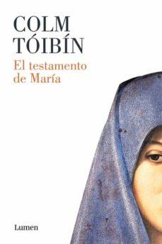 Los mejores ebooks de descarga gratuita. EL TESTAMENTO DE MARIA (Spanish Edition)  de COLM TOIBIN 9788426400208